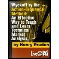 Henry Pruden - Wyckoff by the Action (Enjoy Free BONUS Todd Krueger – Wyckoff Candle Volume Analysis & Wyckoff Volume Analysis)